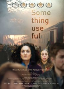 Something Useful – İşe Yarar Bir Şey (2017) Showtime: November 4, 2018; 6:45pm