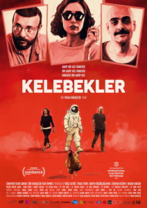 Butterflies – Kelebekler (2018) Showtime: November 3, 2018; 8:15pm